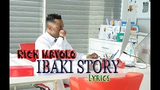 RICH MAVOKO - IBAKI STORY ( LYRICS HD )