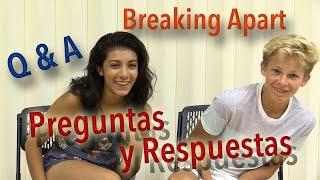 Breaking Apart Q & A- Preguntas y Respuestas con Giselle y Jordan