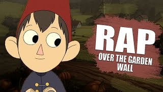 OVER THE GARDEN WALL RAP - Más Allá del Jardín | Briox MC