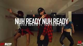 NUH READY NUH READY Calvin Harris & PartyNextDoor | @Bizzyboom Choreography