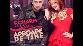 F Charm feat  Delia   Aproape de tine Instrumental