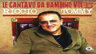 Tommy Riccio - Le cantavo da bambino, Vol. 5 [Full album]
