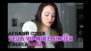 Andrea Sousa - Deja Vu (Spanish Cover - Mike Singer)