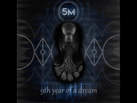 5M - 9th Year Of A Dream (Official Audio)