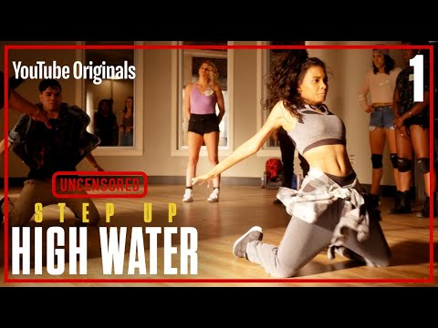 Step Up: High Water, Episode 1 - UNCENSORED