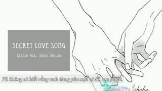 [Kara + Vietsub] Secret Love Song - Little Mix, Jason Derulo
