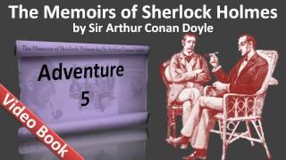 Adventure 05 - The Memoirs of Sherlock Holmes by Sir Arthur Conan Doyle