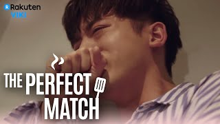 The Perfect Match - EP 19 | Heartfelt Confession [Eng Sub]