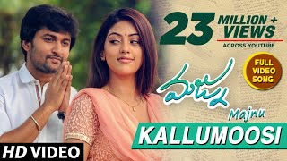 Majnu Songs | Kallumoosi Full Video Song | Nani | Anu Immanuel | Gopi Sunder