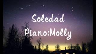 Westlife (Piano Version) Soledad (By Molly)