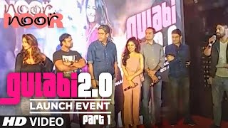 LIVE: Gulaabi 2.0 Song Launch | Noor