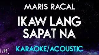 Maris Racal - Ikaw Lang Sapat Na (Karaoke/Acoustic Instrumental)