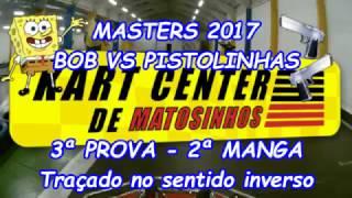 Masters 2017 - 3ª Prova - 2ª Manga