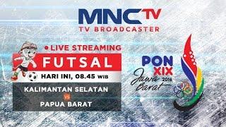 Kalimantan Selatan VS Papua Barat (FT 0-5) - Futsal - PON 2016