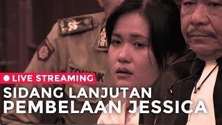 Sidang Lanjutan Pembelaan Jessica