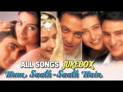 Xxx Mp4 Hum Saath Saath Hain All Songs Jukebox Super Hit Hindi Songs Old Hindi Songs 3gp Sex