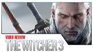 The Witcher 3: The Wild Hunt Video Review