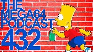MEGA64 PODCAST: EPISODE 432