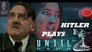Hitler Plays Until Dawn