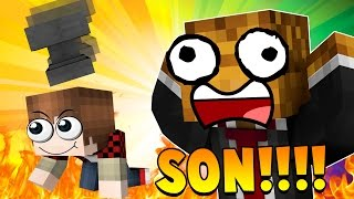 Minecraft - WHO'S YOUR DADDY?! WORST DAD EVER!