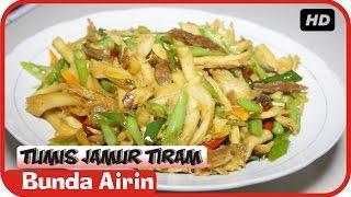 Resep Tumis Jamur Tiram Boncis - Masakan Tradisional Indonesia Enak - Bunda Airin