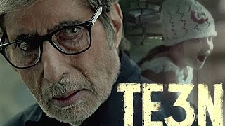 Teen Movie Review | TE3N | Amitabh Bachchan | Nawazuddin Siddiqui | Vidya Balan