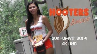 Hooters Girls Bangkok Soi 4  sukhumvit  4K  UHD