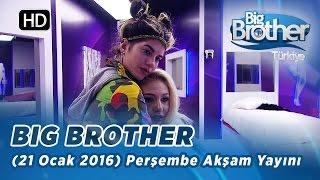 Big Brother Türkiye (21 Ocak 2016) Perşembe Akşam Yayını - Bölüm 73