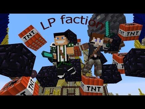 Lets Play Faction ép 1 : nouvelle base et pillage de la 3eh!!!