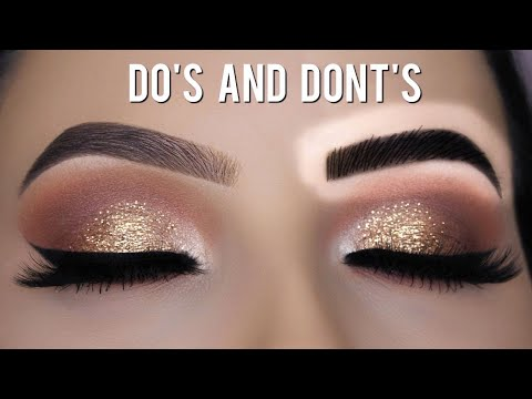 EYEBROW HACKS - Eyebrow Do's and Don'ts!