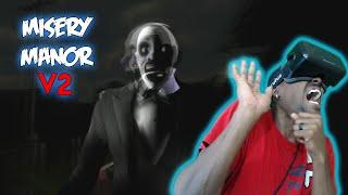 Misery Manor V2 | Oculus Rift Horror Game