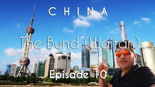China Travel Guide   The Bund (Waitan) , Huangpu River Cruise   Shanghai   Vacation Episode - 10/12