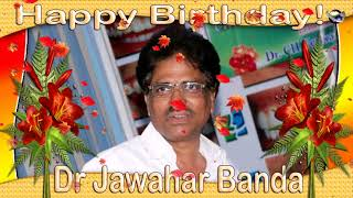Happy Birthday Dr Jawahar Banda