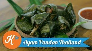 Resep Ayam Pandan Thailand | MARTIN NATADIPRAJA