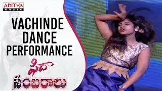 Vachinde Song Dance Performance @ Fidaa Sambaralu || Varun Tej, Sai Pallavi