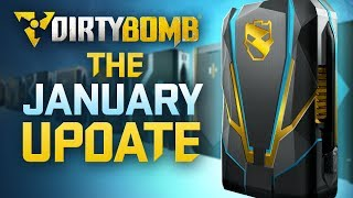 Dirty Bomb: The January Update