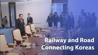 South and North agree to road, rail connecting two Koreas