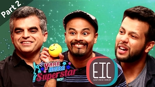 East India Comedy | Part 2 |  Yaar Mera Superstar Season 2