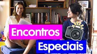 Vlog: ENCONTROS ESPECIAIS