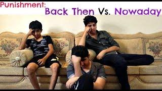 Punishment Back Then VS. Nowadays | Hi-Fi Chokray