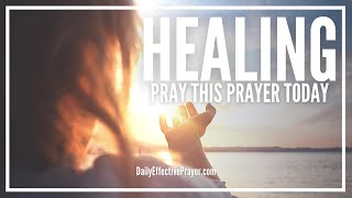 The Ultimate Prayer For Healing That Works - Get Miracle Results Now!
