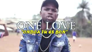 ONE LOVE  Ondoa tu es bon  by Guy Zambo (clip officiel)