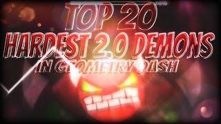 [READ DESC.] Check 'TOP 20 HARDEST 2.0 DEMONS' In Geometry Dash!! (500LIKES?) [2016.1.8]