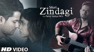 Meri Zindagi VIDEO Song - Rahul Vaidya | Mithoon | Bhaag Johnny | T-Series