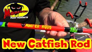 The Monster Rods:  New Catfish Rods with the Kung-fu grip