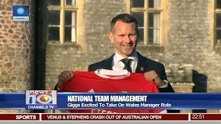 Giggs Excited To Take On Wales Manager Role Pt 4 | News@10 |