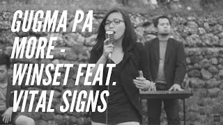 Gugma Pa More - Winset feat. Vital Signs Acoustic