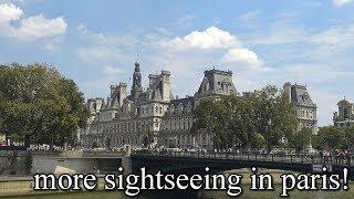 more sightseeing in paris!