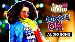 Move On (Full Audio Song) | Tanu Weds Manu Returns | Sunidhi Chauhan