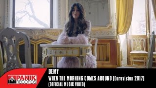 Demy - When The Morning Comes Around (Eurovision 2017) Official Music Video HQ